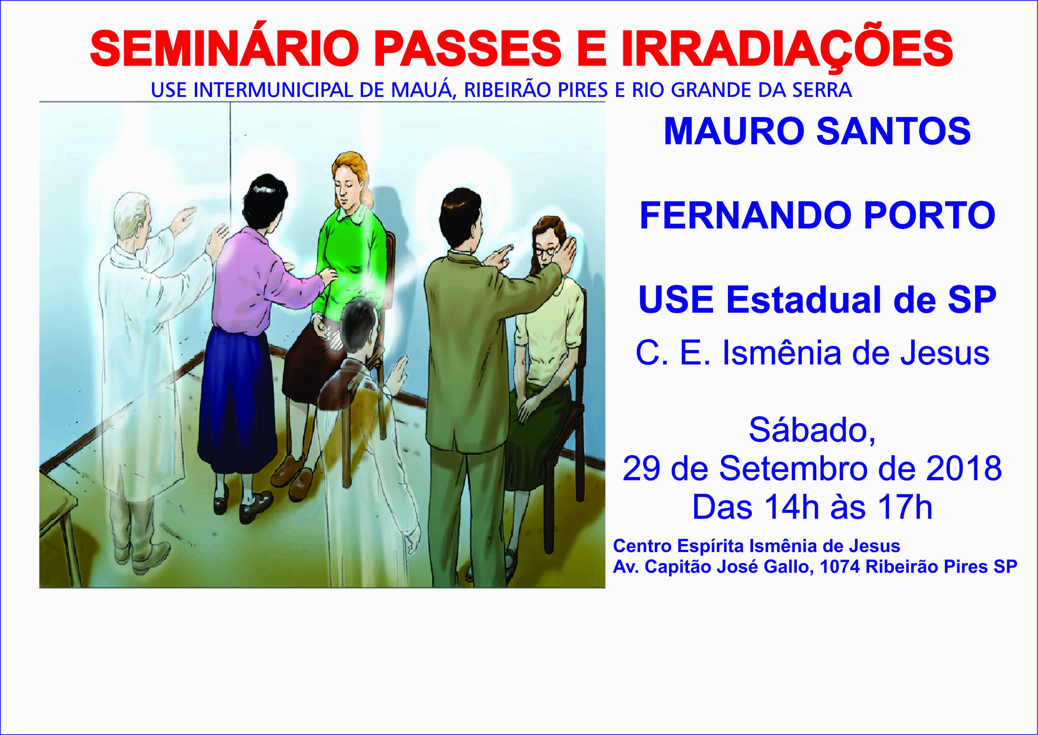 Sábado, dia 29-09, das 14h as 17h, com Mauro Santos no Centro Espírita Ismênia de Jesus